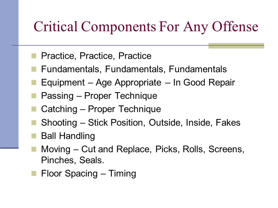 Critical Components For Any Offense