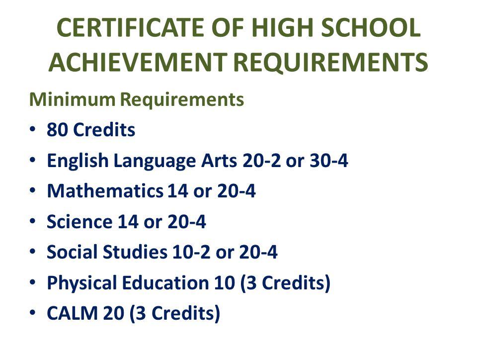 CERTIFICATE OF HIGH SCHOOL ACHIEVEMENT REQUIREMENTS