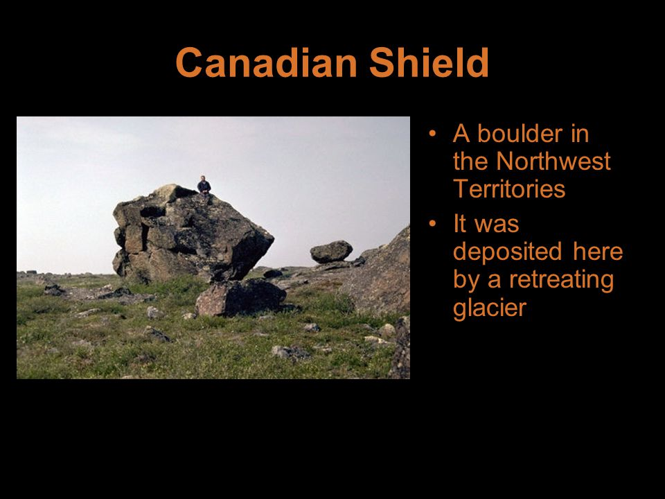 Canadian Shield A boulder in the Northwest Territories