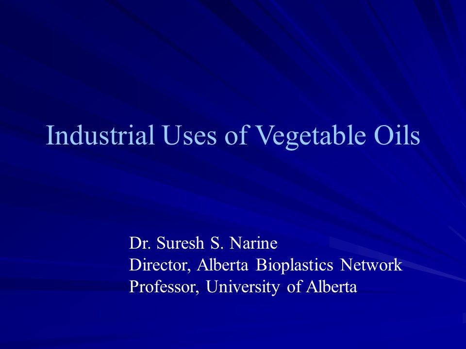 Industrial Uses of Vegetable Oils