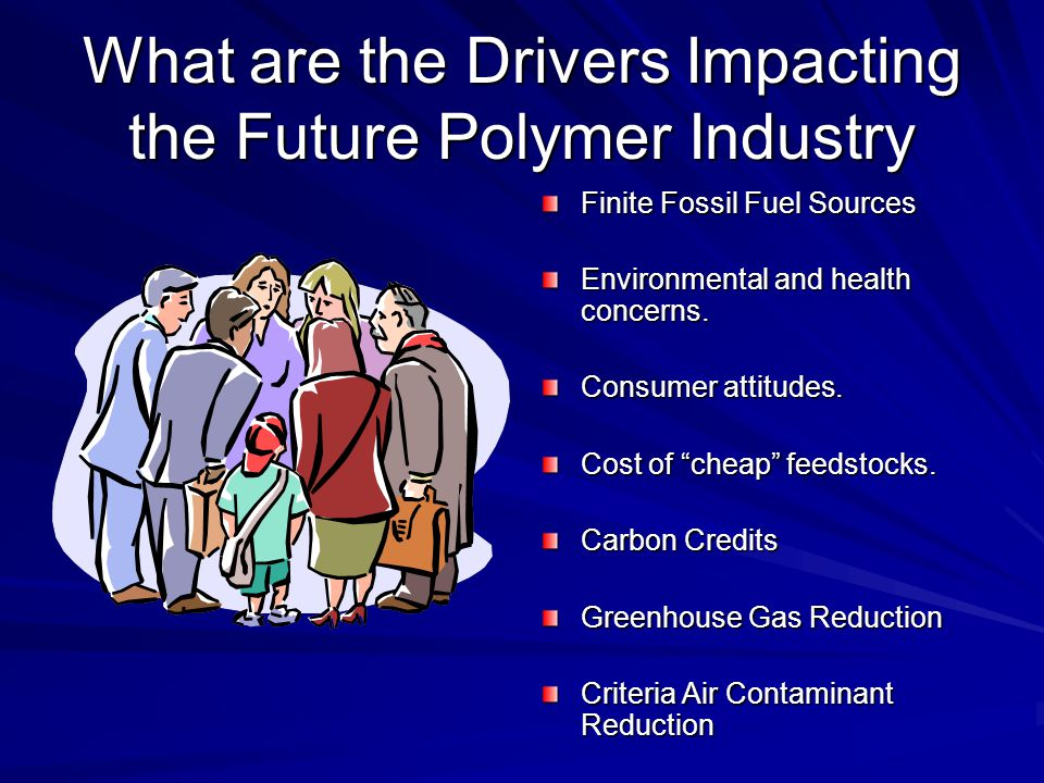 What are the Drivers Impacting the Future Polymer Industry