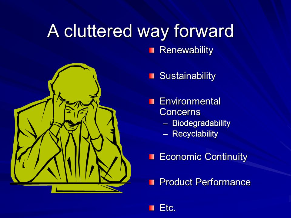 A cluttered way forward