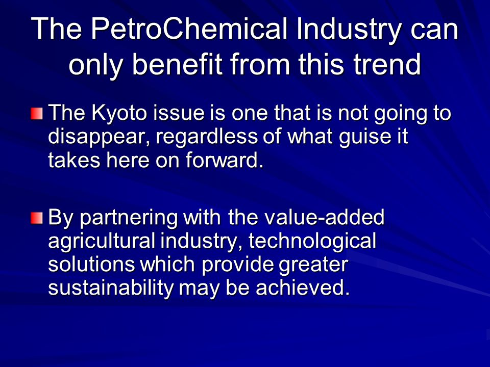 The PetroChemical Industry can only benefit from this trend