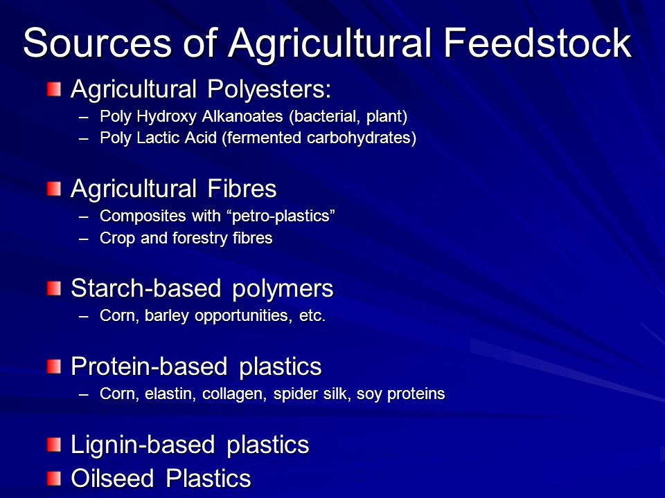 Sources of Agricultural Feedstock