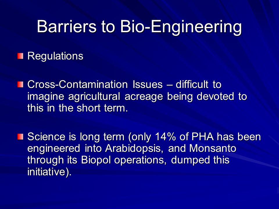 Barriers to Bio-Engineering
