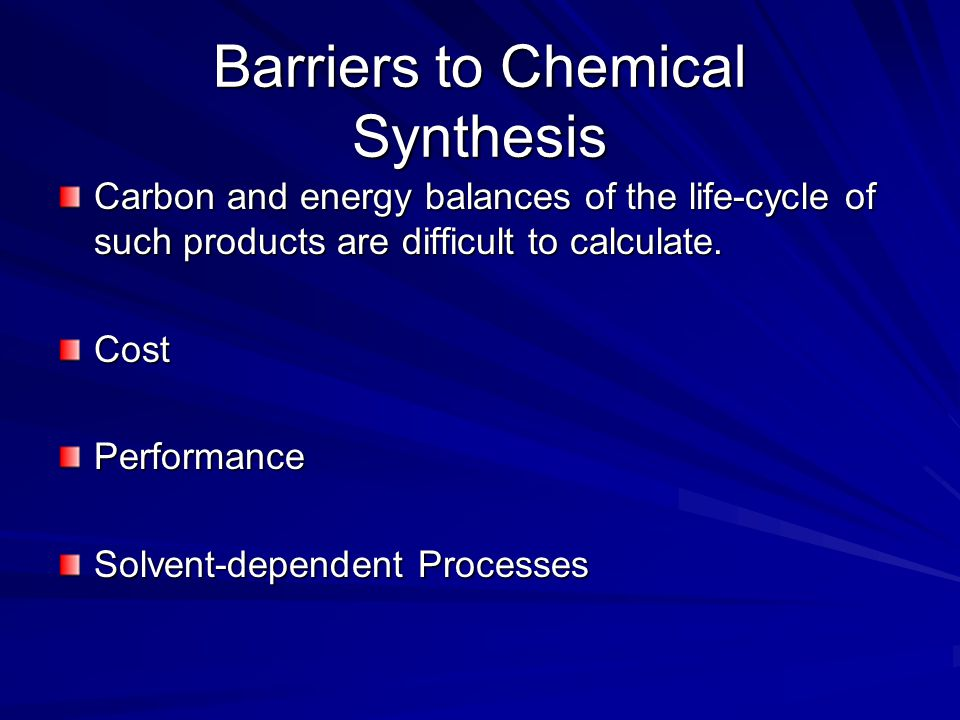 Barriers to Chemical Synthesis