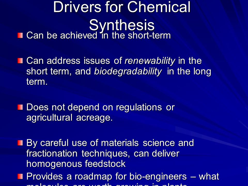 Drivers for Chemical Synthesis