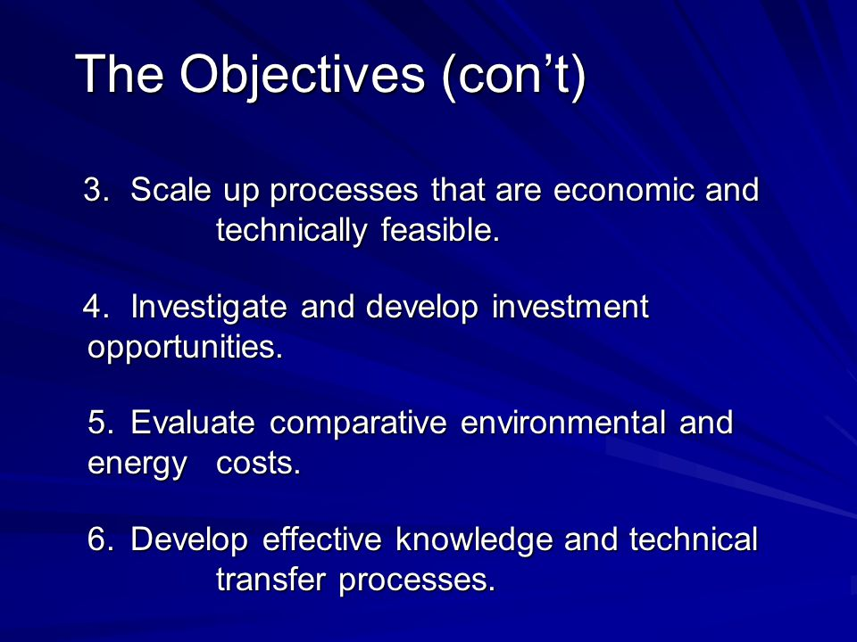 The Objectives (con't)