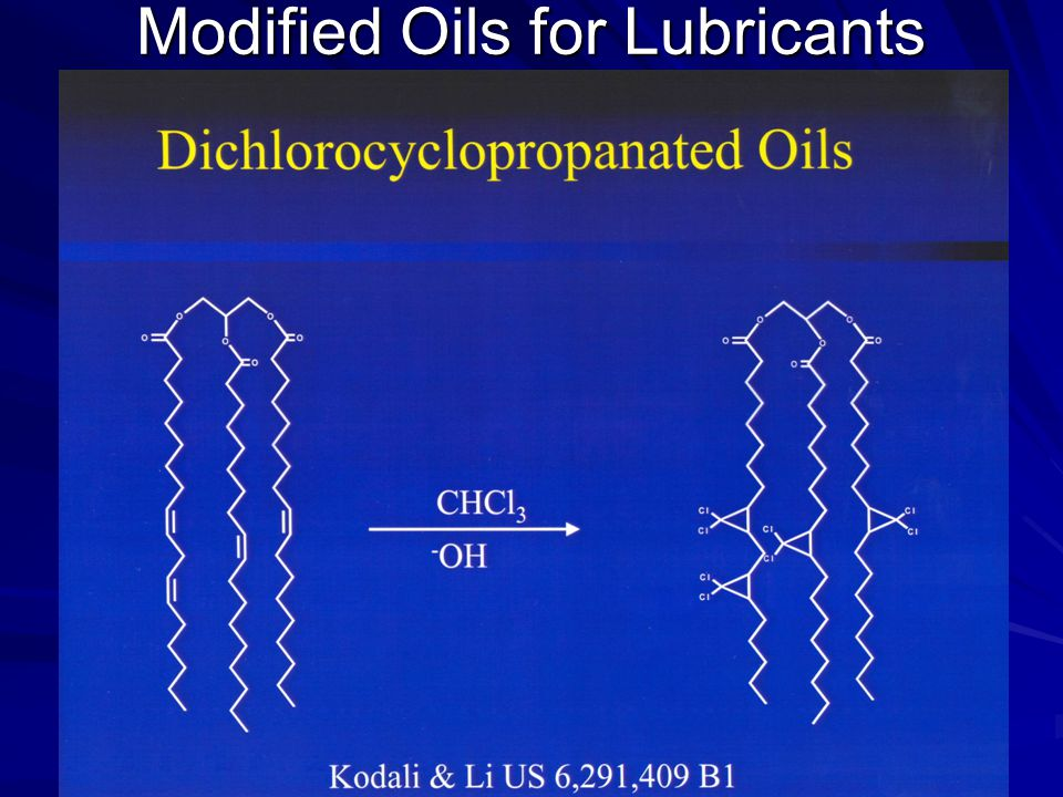 Modified Oils for Lubricants
