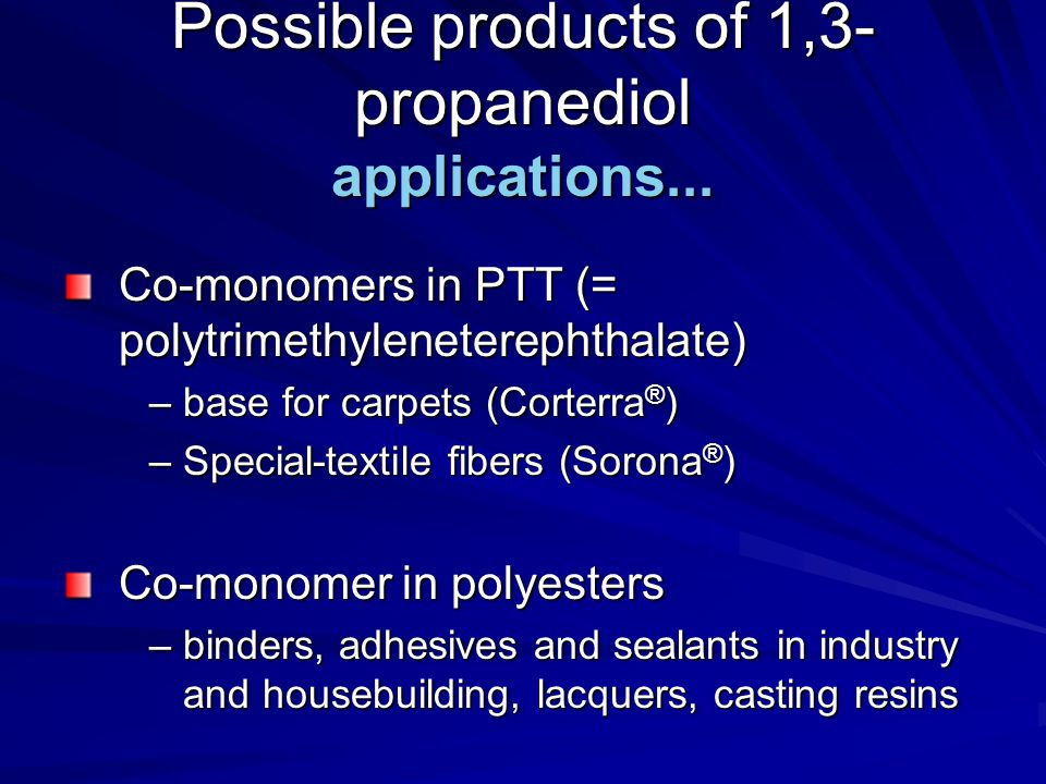 Possible products of 1,3-propanediol applications...