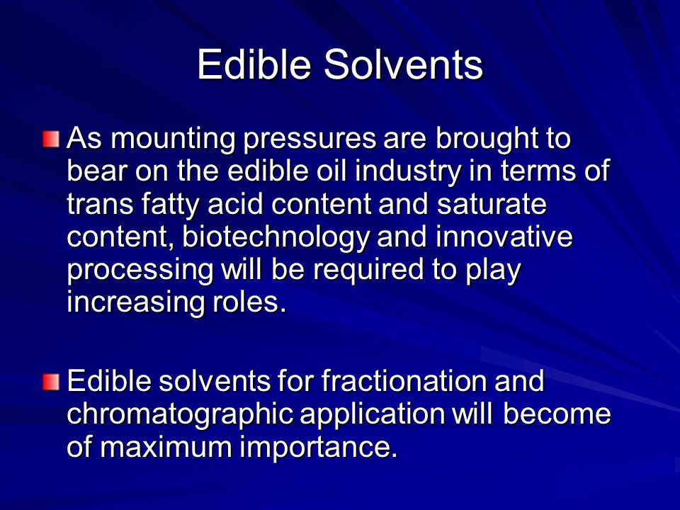 Edible Solvents