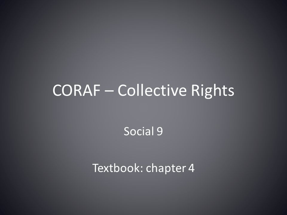 CORAF – Collective Rights