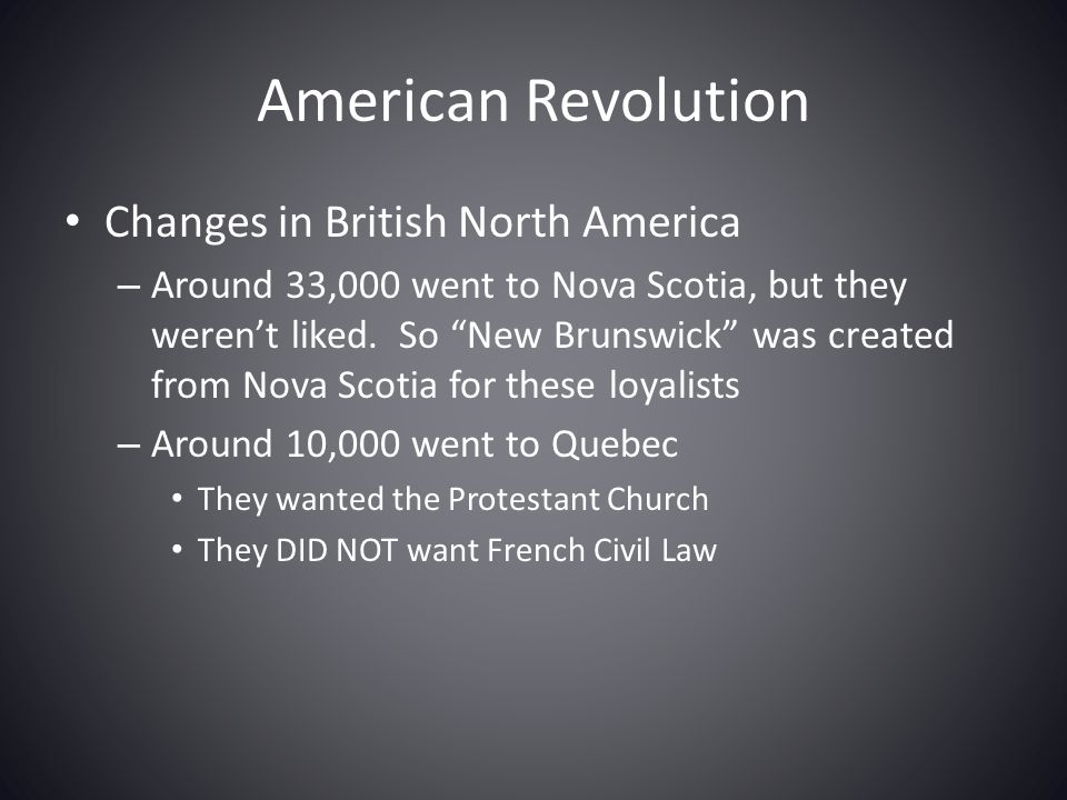 American Revolution Changes in British North America