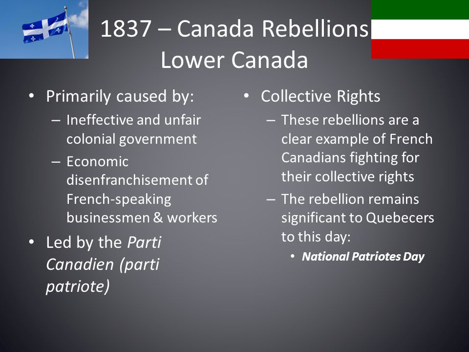 1837 – Canada Rebellions Lower Canada