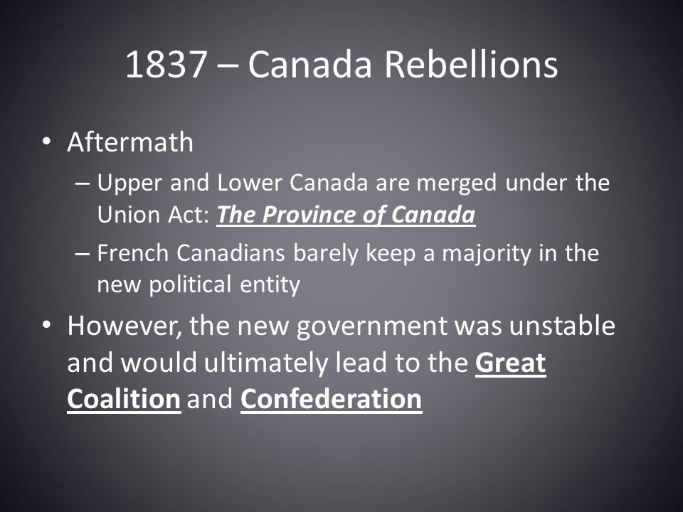 1837 – Canada Rebellions Aftermath