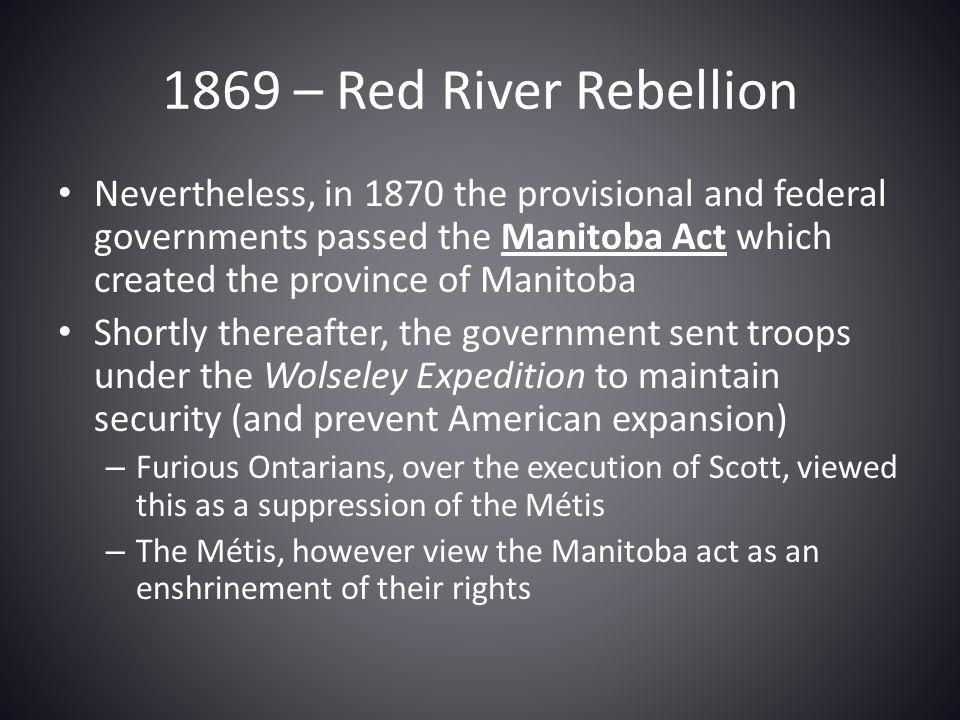 1869 – Red River Rebellion