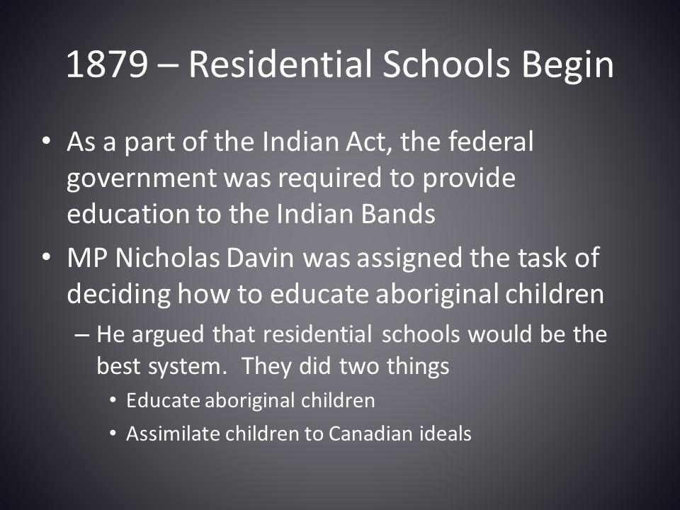 1879 – Residential Schools Begin