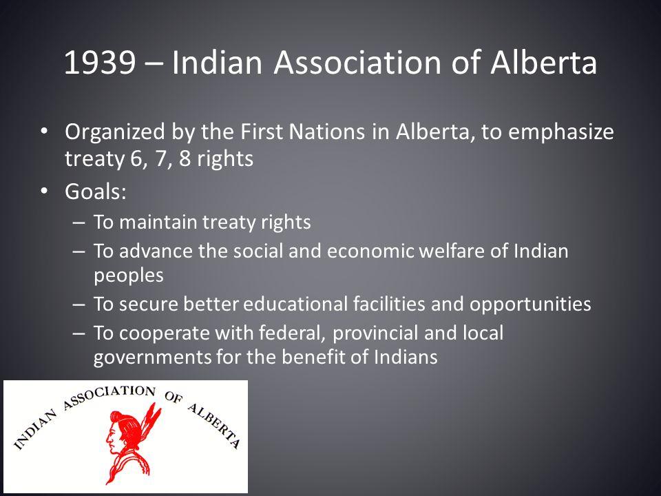 1939 – Indian Association of Alberta