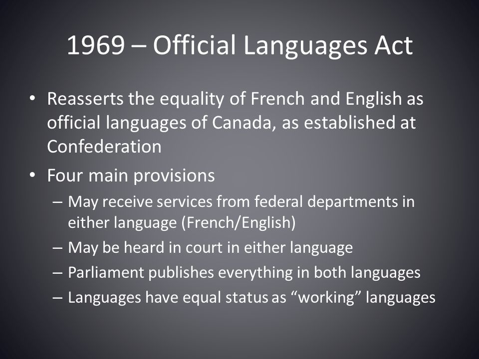 1969 – Official Languages Act