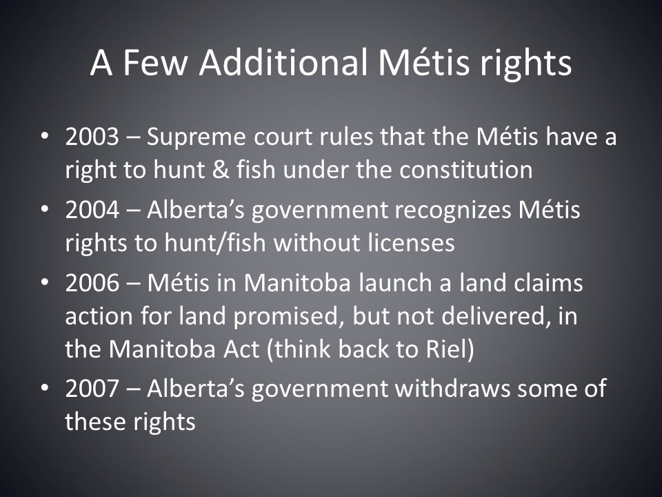 A Few Additional Métis rights