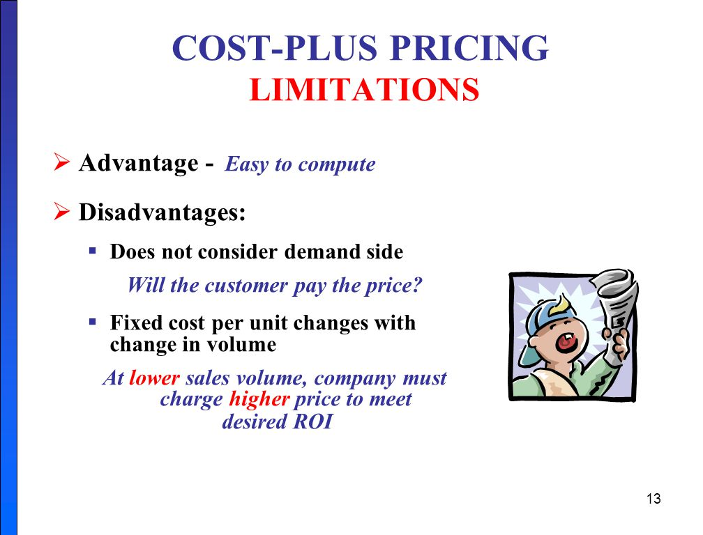 COST-PLUS PRICING LIMITATIONS