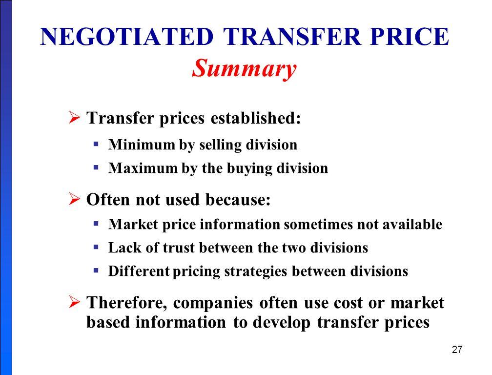 NEGOTIATED TRANSFER PRICE Summary