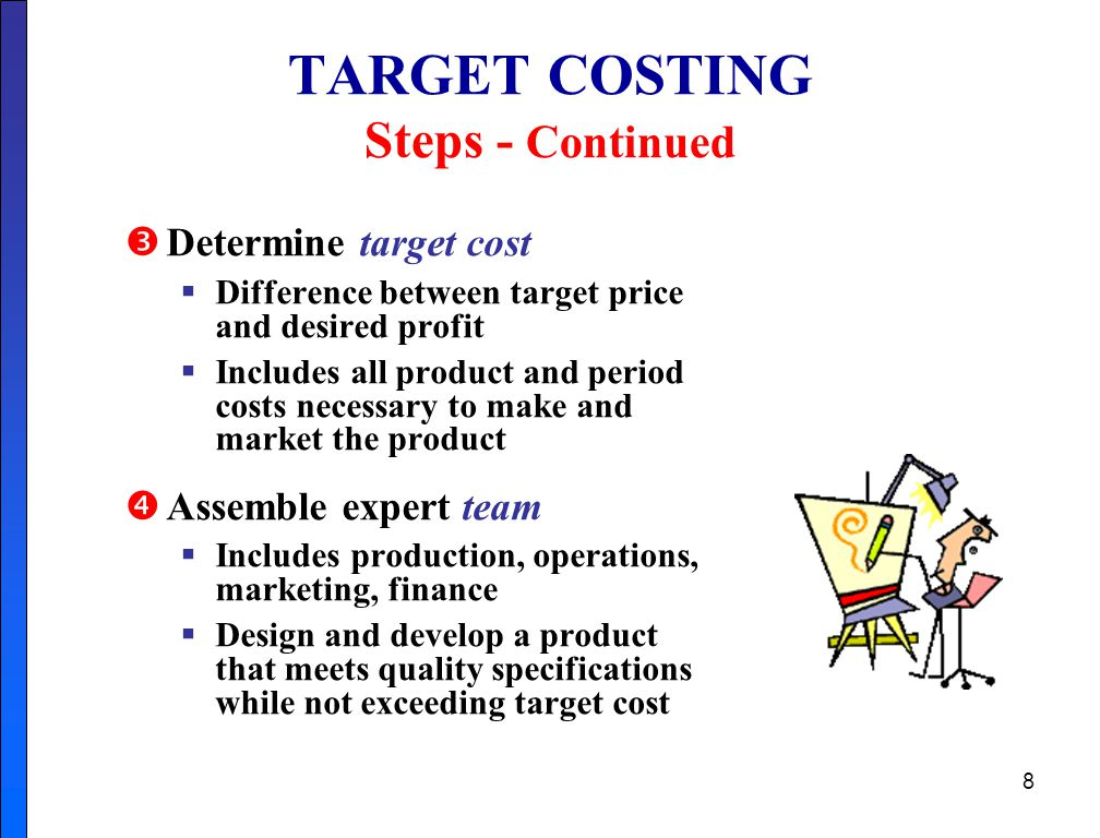 TARGET COSTING Steps - Continued