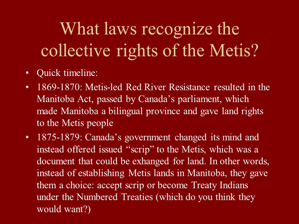 What laws recognize the collective rights of the Metis