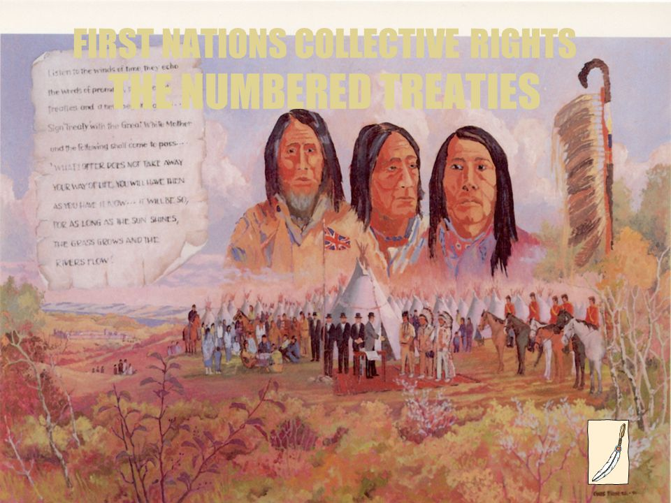 FIRST NATIONS COLLECTIVE RIGHTS THE NUMBERED TREATIES