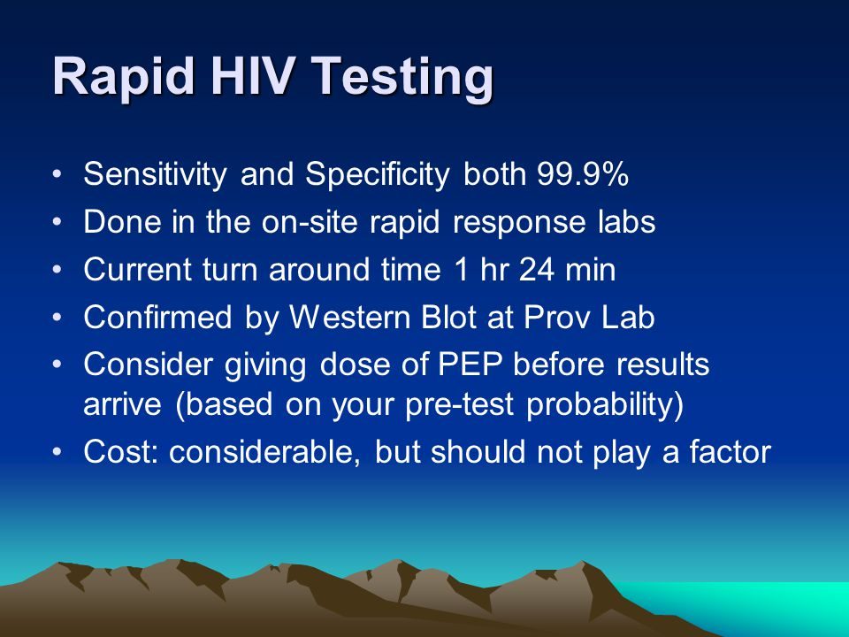 Rapid HIV Testing Sensitivity and Specificity both 99.9%