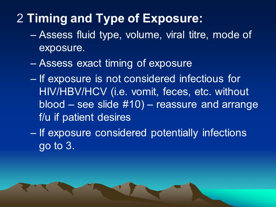 Timing and Type of Exposure: