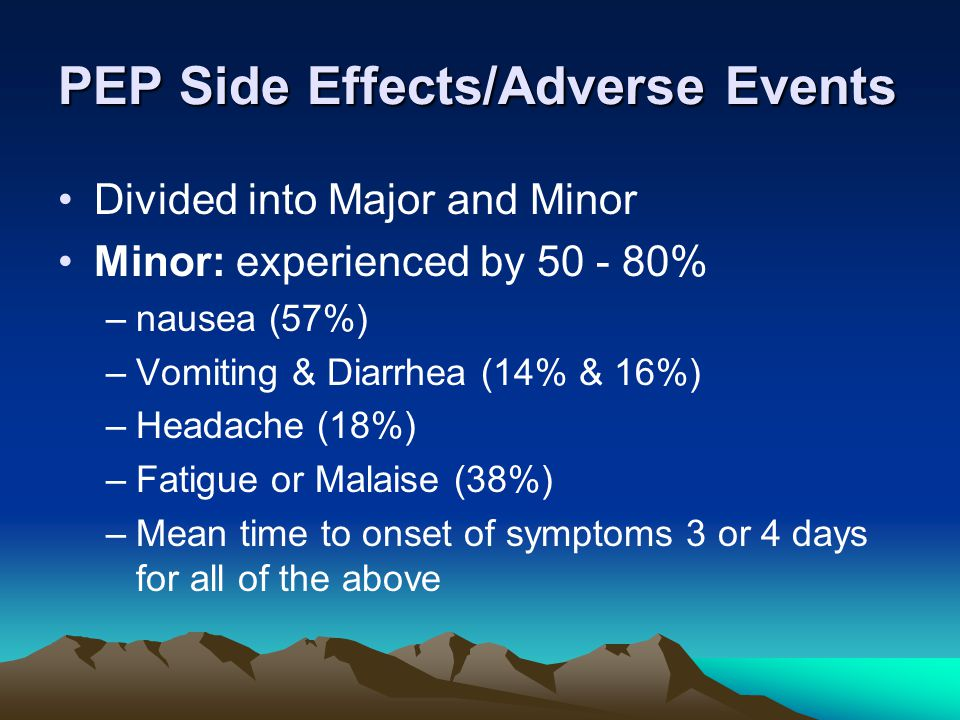 PEP Side Effects/Adverse Events