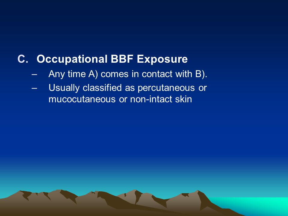 Occupational BBF Exposure