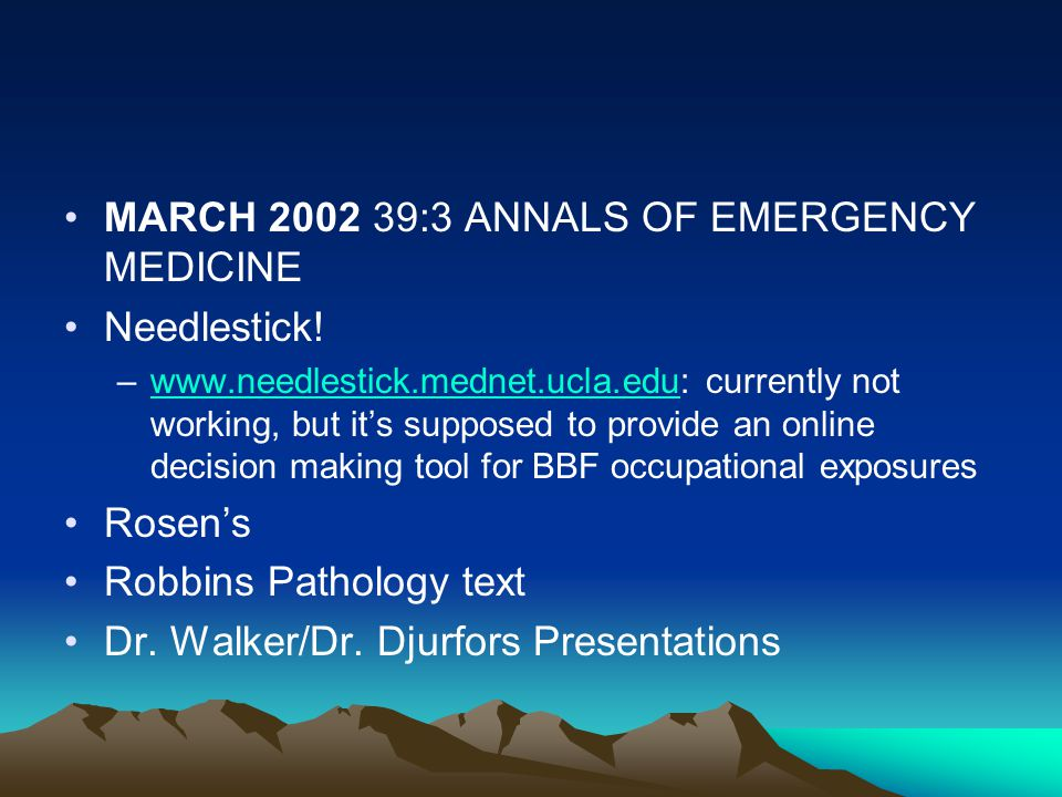 MARCH 2002 39:3 ANNALS OF EMERGENCY MEDICINE Needlestick!