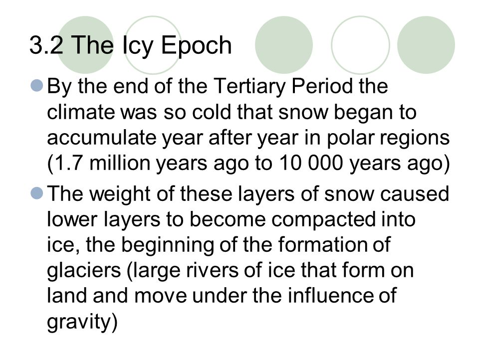 3.2 The Icy Epoch