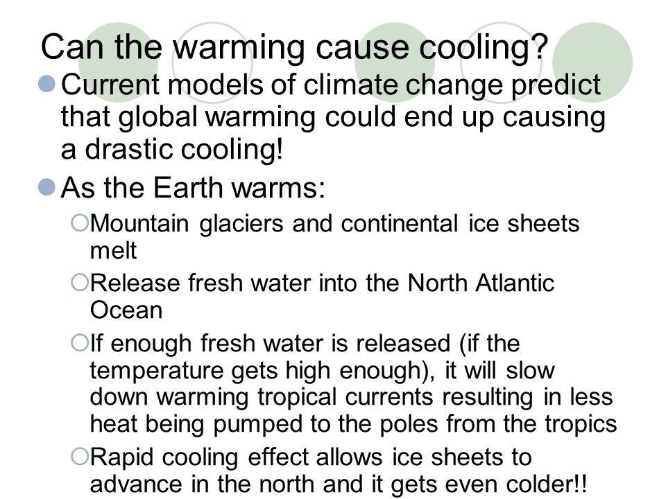 Can the warming cause cooling