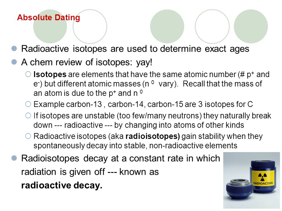 How are radioisotopes used in carbon dating