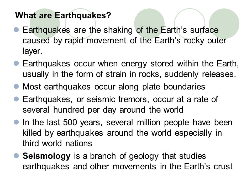 What are Earthquakes Earthquakes are the shaking of the Earth's surface caused by rapid movement of the Earth's rocky outer layer.