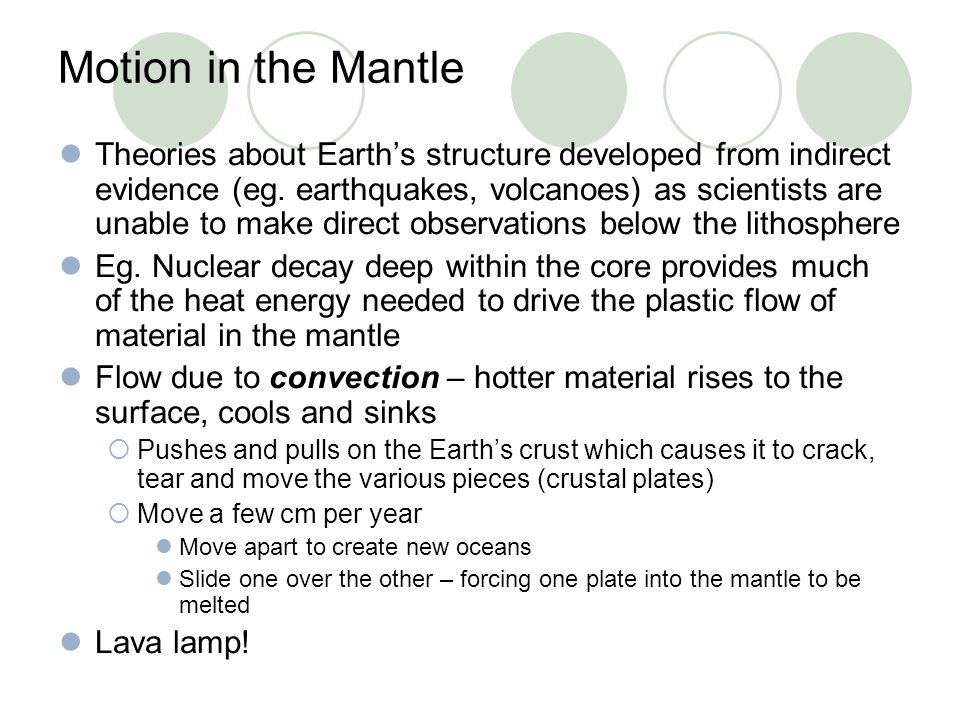 Motion in the Mantle