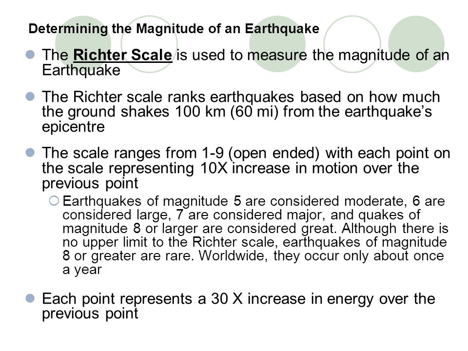 Determining the Magnitude of an Earthquake