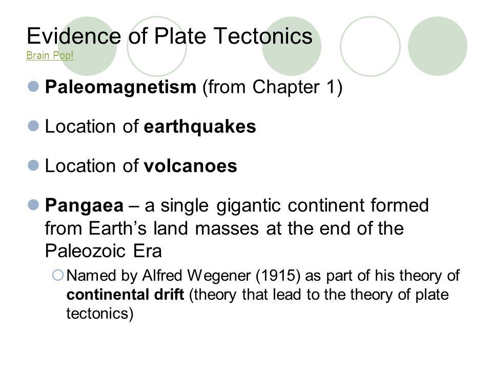 Evidence of Plate Tectonics Brain Pop!