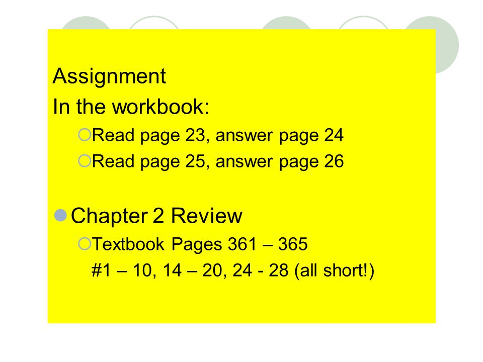 Assignment In the workbook: Chapter 2 Review