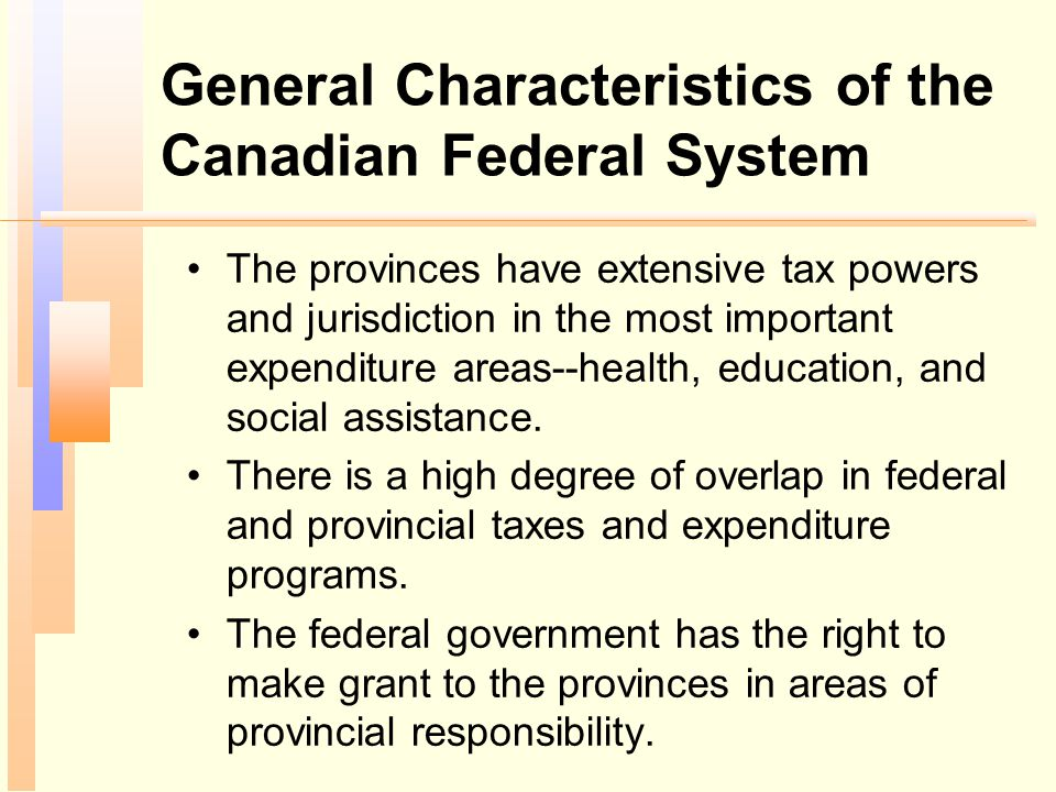 General Characteristics of the Canadian Federal System