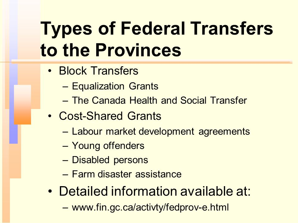 Types of Federal Transfers to the Provinces
