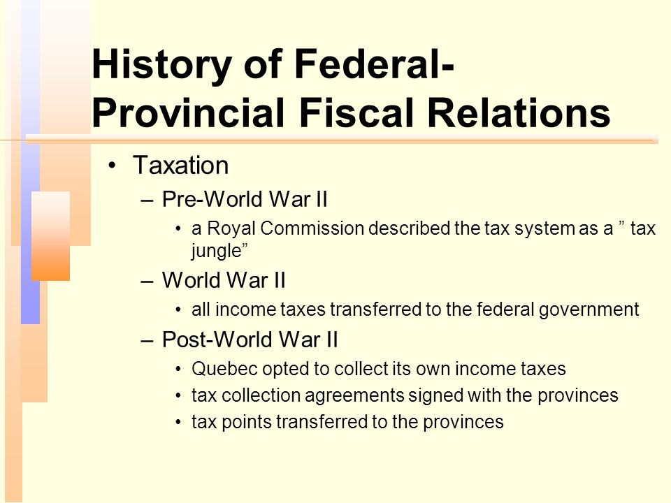 History of Federal-Provincial Fiscal Relations