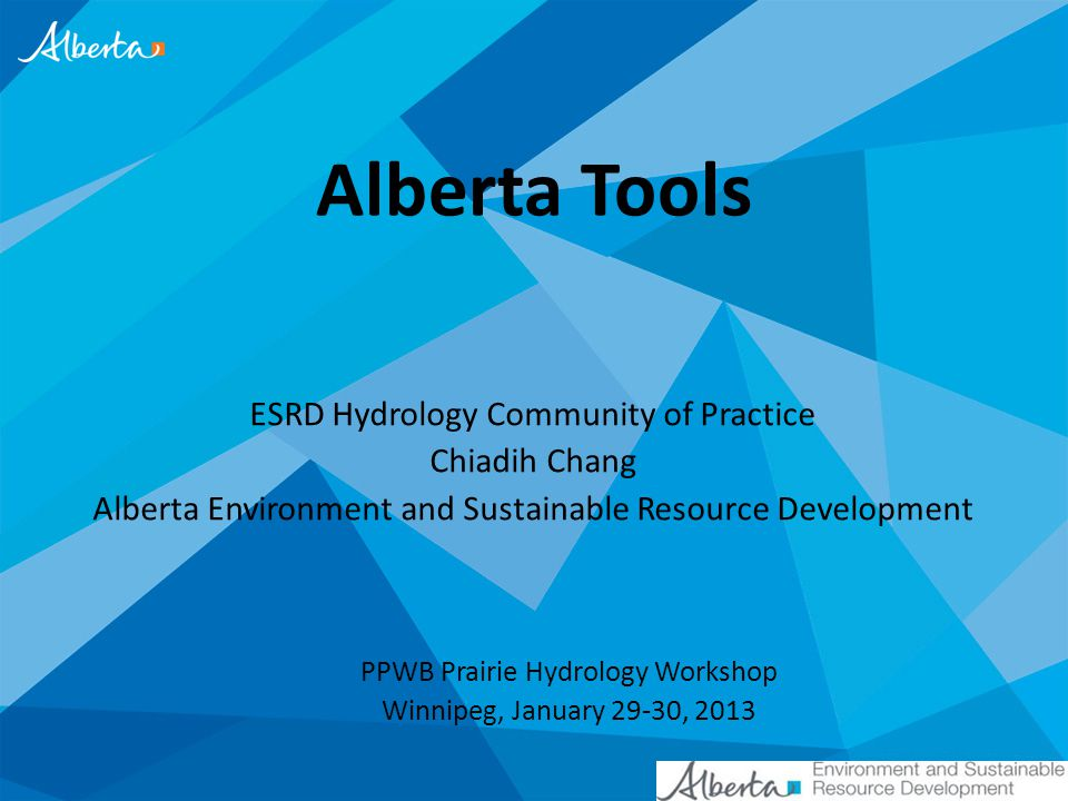 Alberta Tools ESRD Hydrology Community of Practice Chiadih Chang