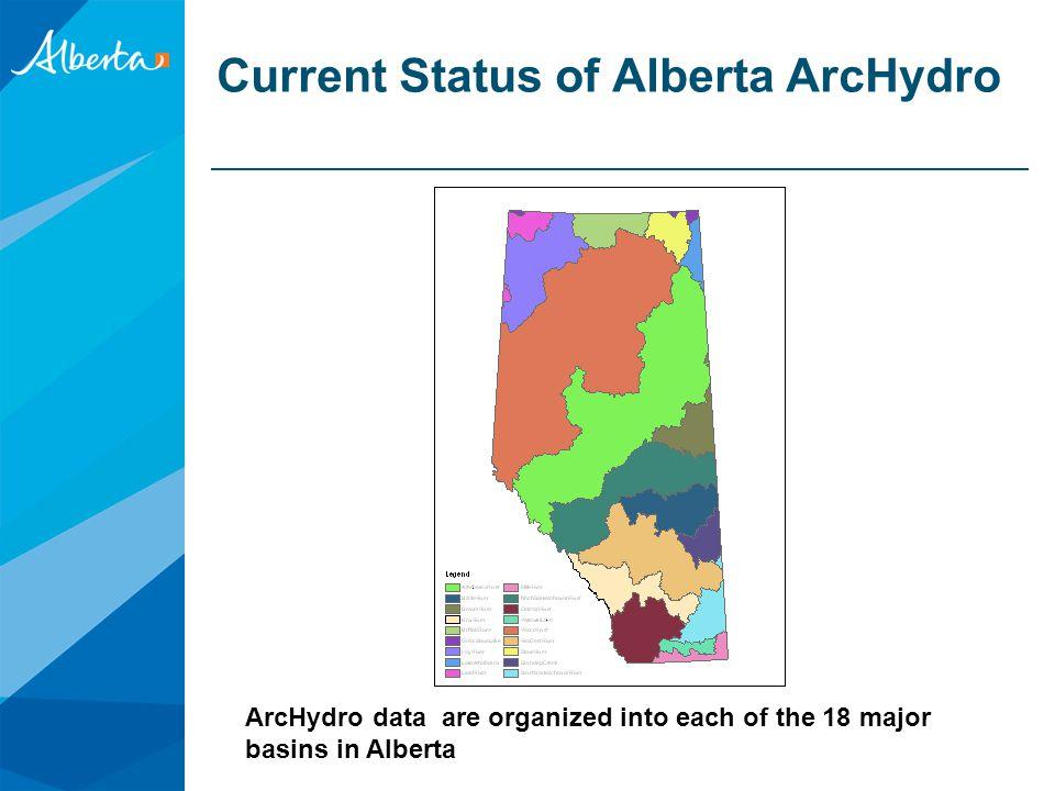 Current Status of Alberta ArcHydro