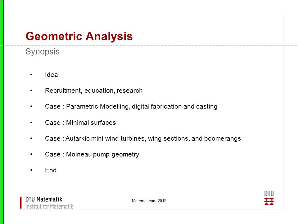 Geometric Analysis Synopsis Idea Recruitment, education, research