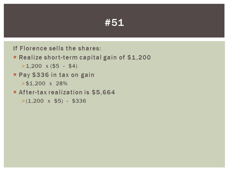 #51 If Florence sells the shares: