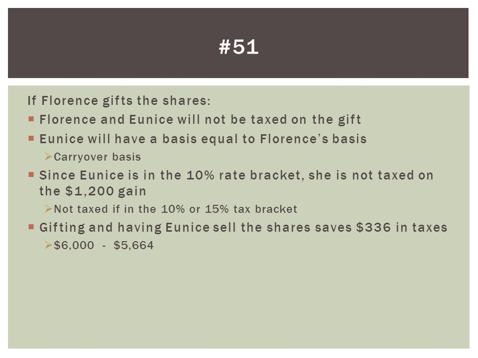 #51 If Florence gifts the shares: